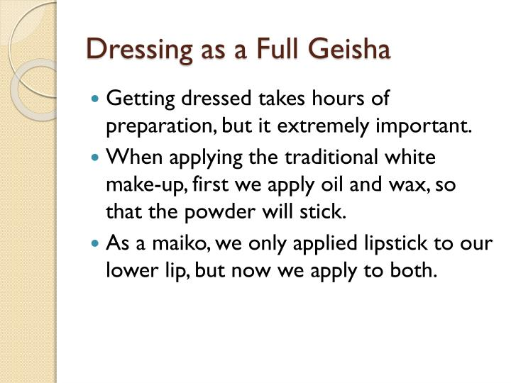 Dressing as a Full Geisha