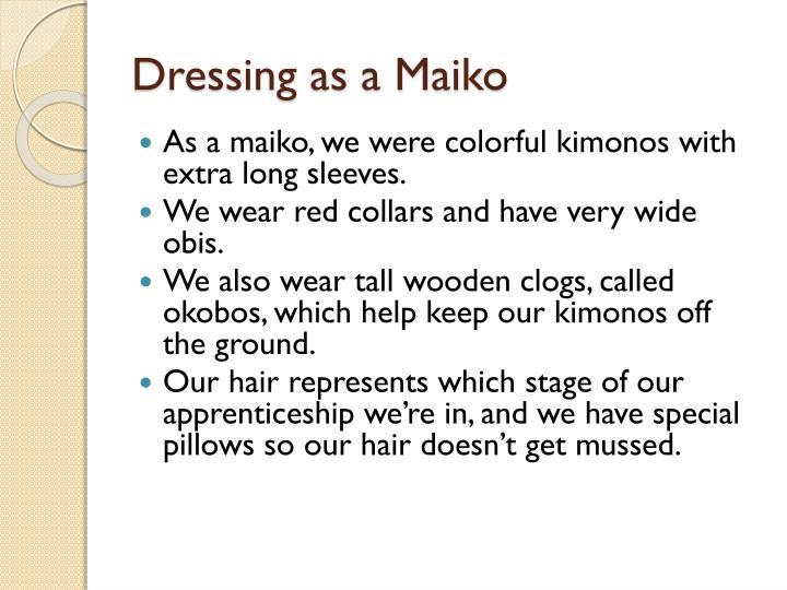 Dressing as a Maiko