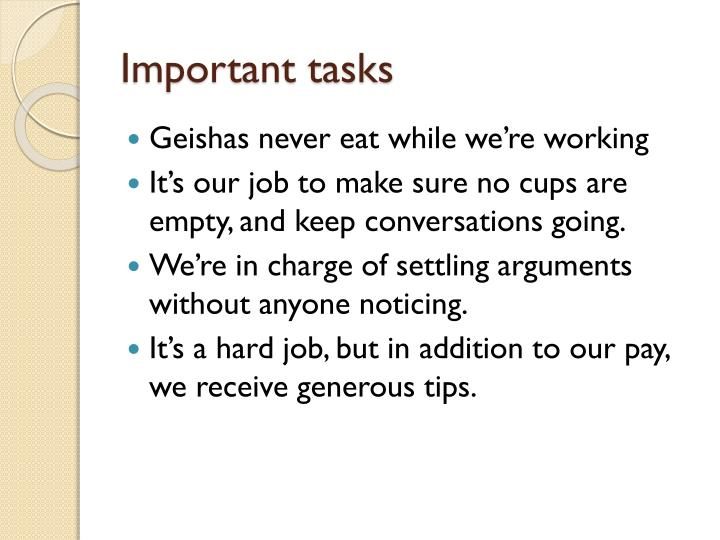 Important tasks