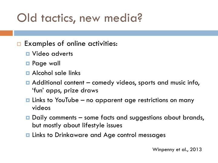 Old tactics, new media?