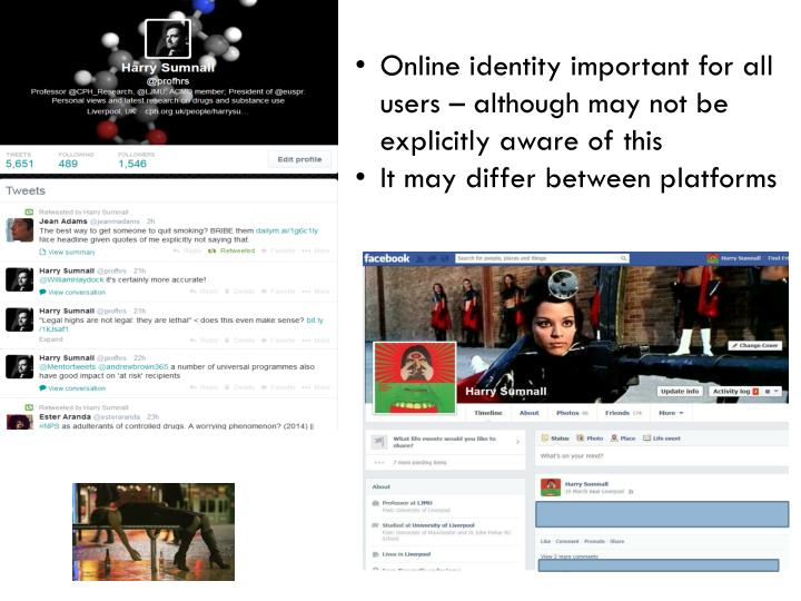 Online identity important for all users – although may not be explicitly aware of this