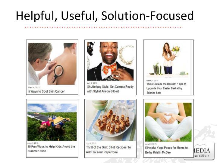 Helpful, Useful, Solution-Focused