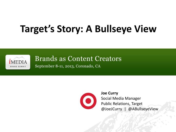 Target's Story: A