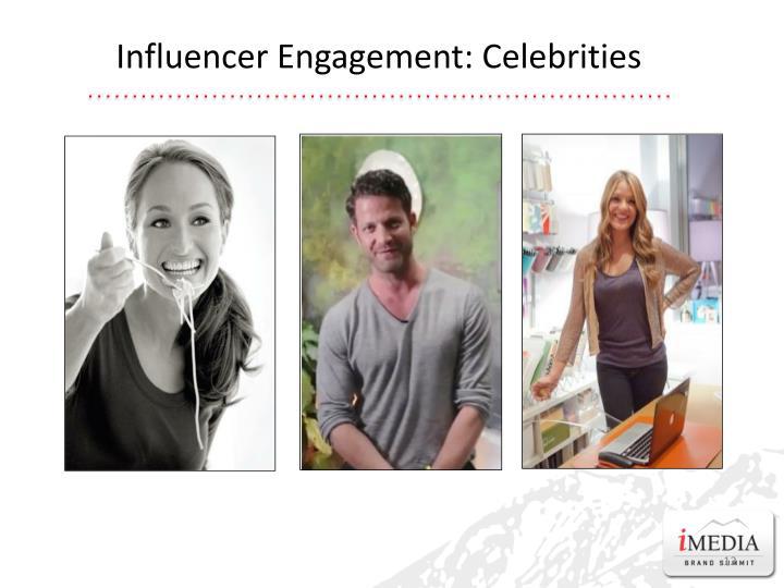 Influencer Engagement: Celebrities
