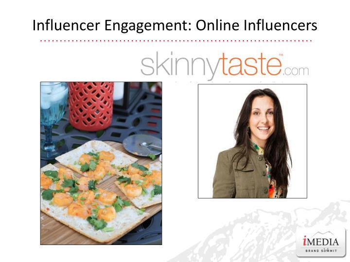 Influencer Engagement: Online Influencers
