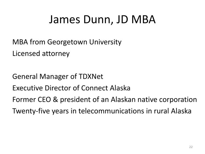 James Dunn, JD MBA