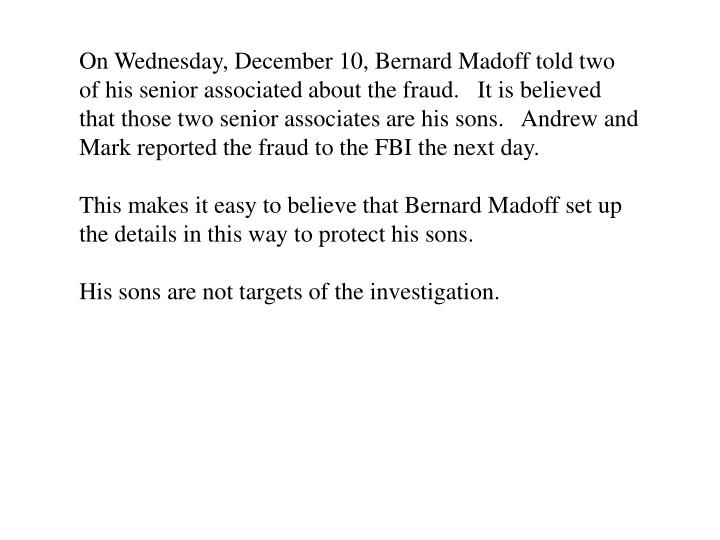 On Wednesday, December 10, Bernard