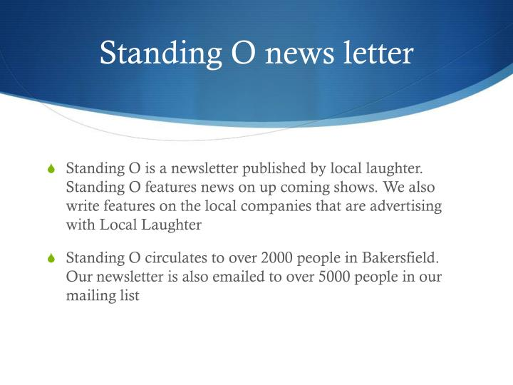 Standing O news letter
