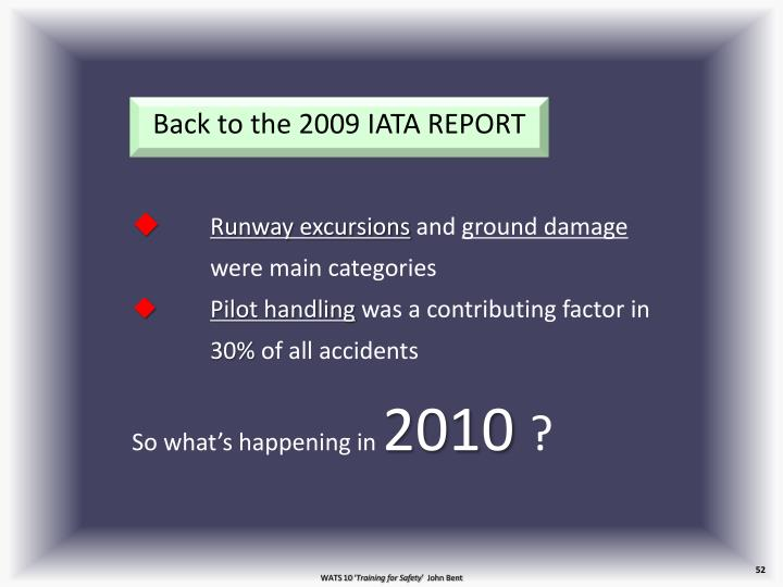 Back to the 2009 IATA REPORT