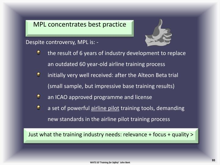 MPL concentrates best practice