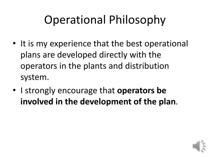 Operational Philosophy