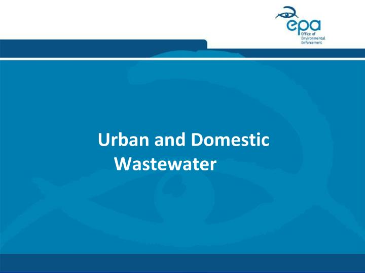 Urban and Domestic Wastewater