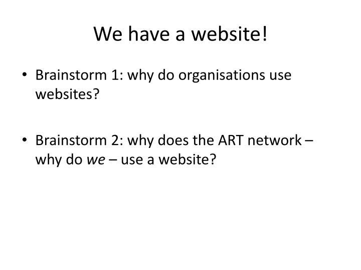 We have a website!