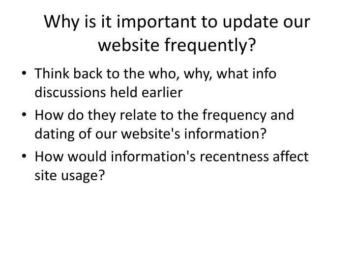 Why is it important to update our website frequently?