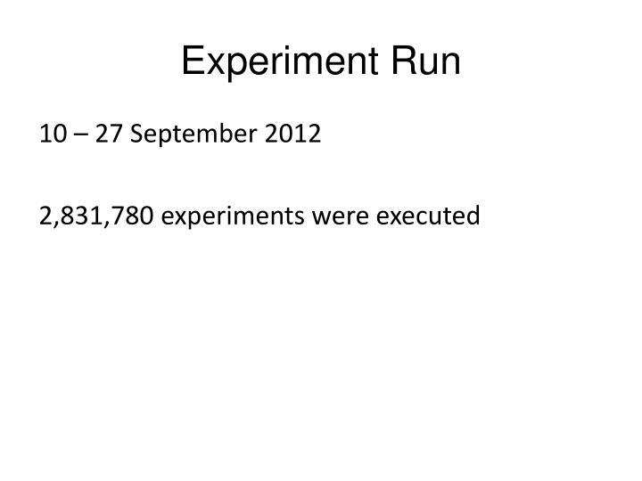 Experiment Run