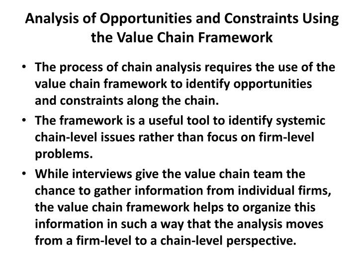 Analysis of opportunities and constraints using the value chain framework