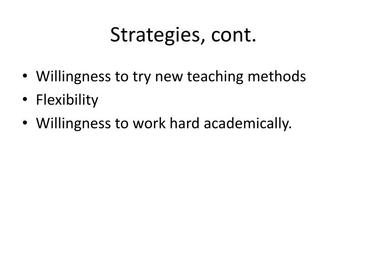Strategies, cont.