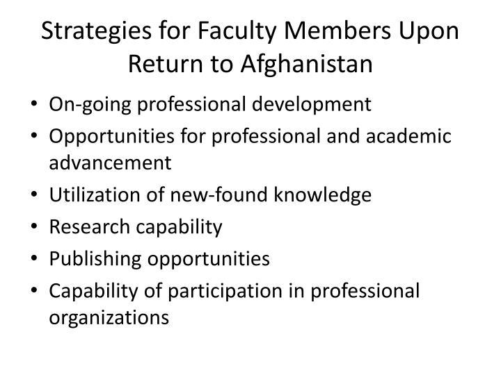 Strategies for Faculty Members Upon Return to Afghanistan