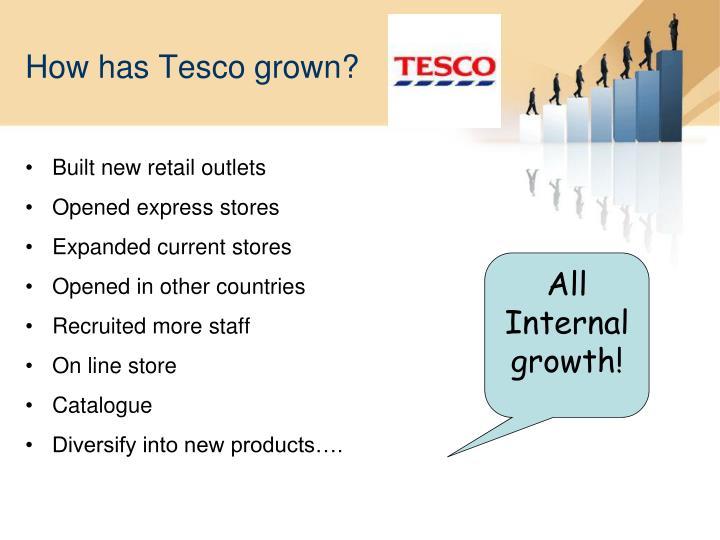 How has Tesco grown?