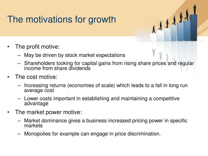 The motivations for growth