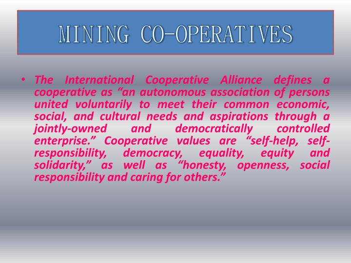 MINING CO-OPERATIVES