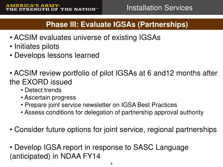 Phase III: Evaluate IGSAs (Partnerships)