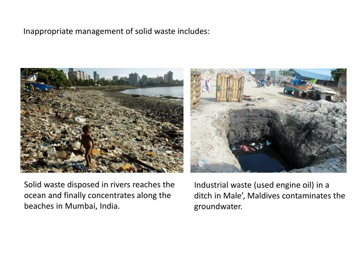 Inappropriate management of solid waste includes: