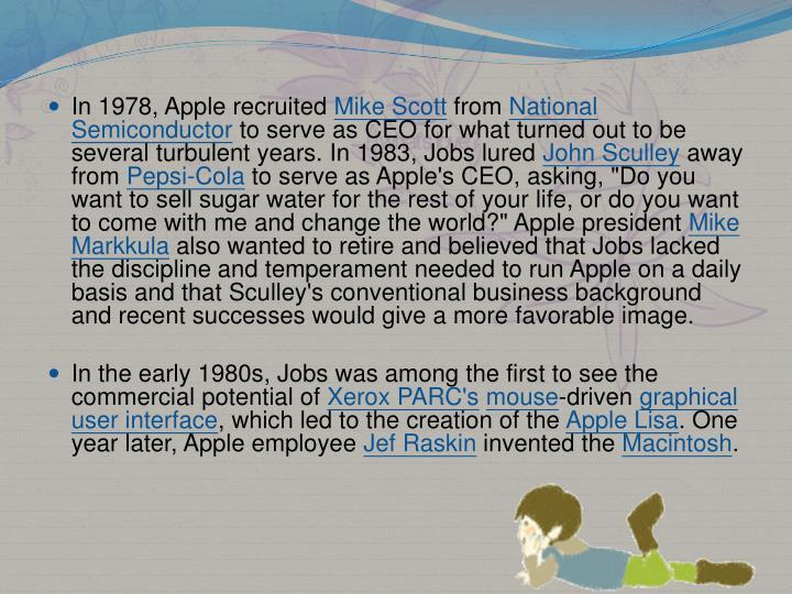 In 1978, Apple recruited