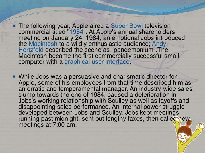 The following year, Apple aired a