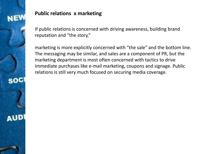 Public relations  x marketing