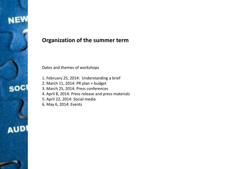 Organization of the summer term