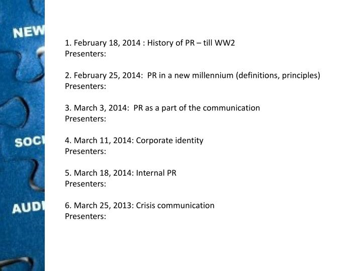 1. February 18, 2014 : History of PR – till WW2
