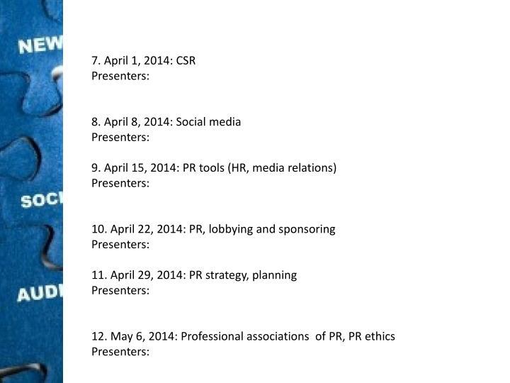 7. April 1, 2014: CSR
