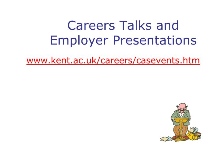 Careers Talks and Employer Presentations