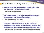 faster data load and design options activation