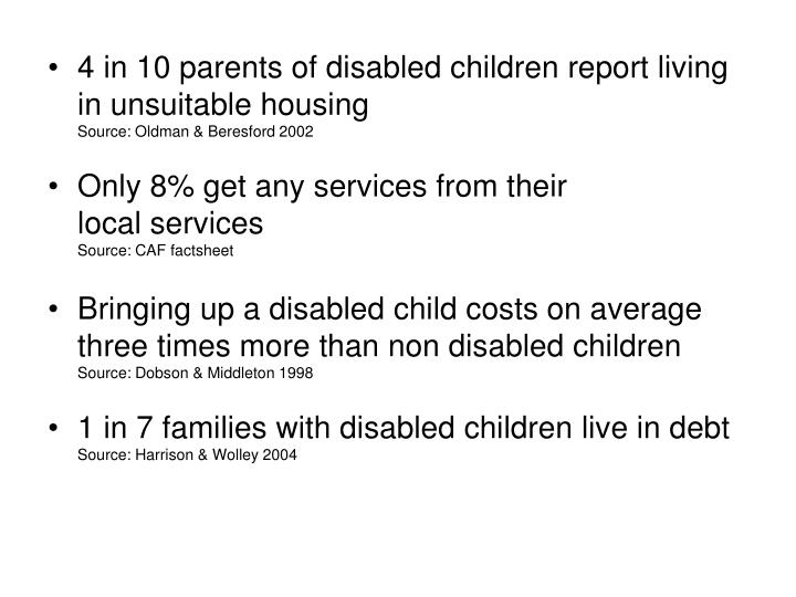 4 in 10 parents of disabled children report living in unsuitable housing