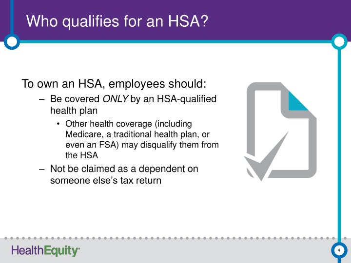 Who qualifies for an HSA?