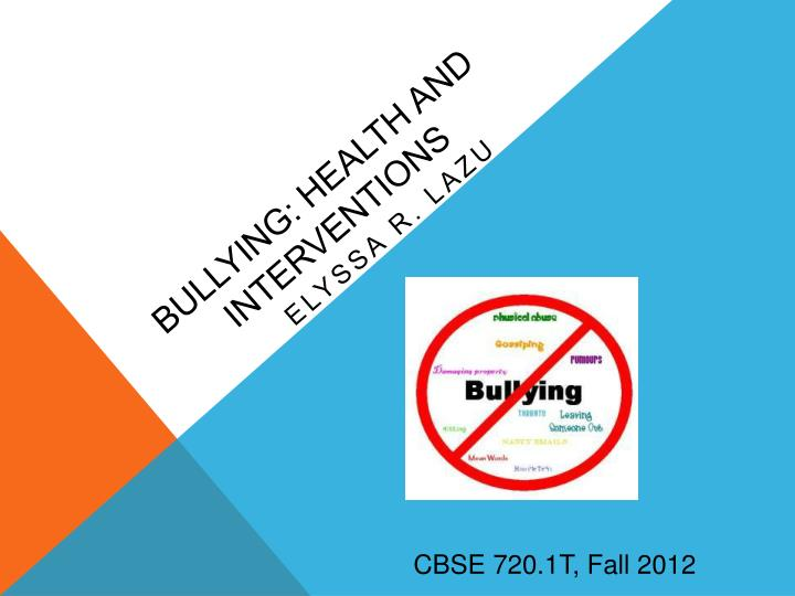 Bullying health and interventions