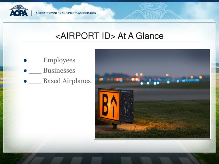 <AIRPORT ID> At A Glance