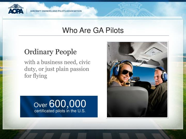 Who Are GA Pilots