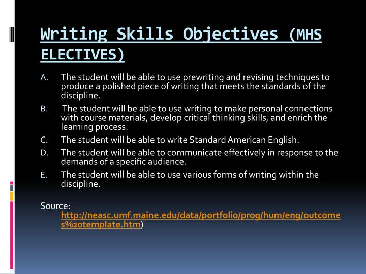 Writing skills objectives mhs electives