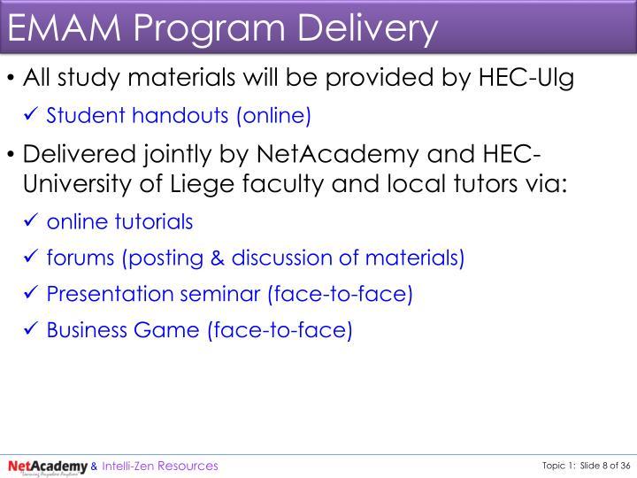 EMAM Program Delivery