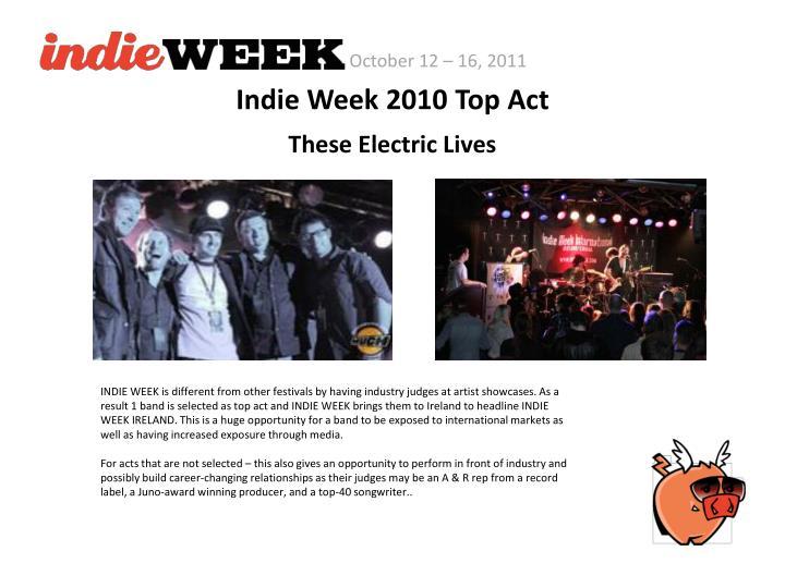 Indie Week 2010 Top Act
