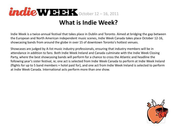 What is Indie Week?