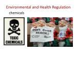 environmental and health regulation