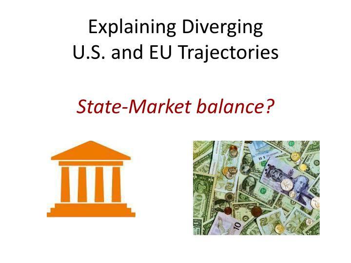 Explaining Diverging