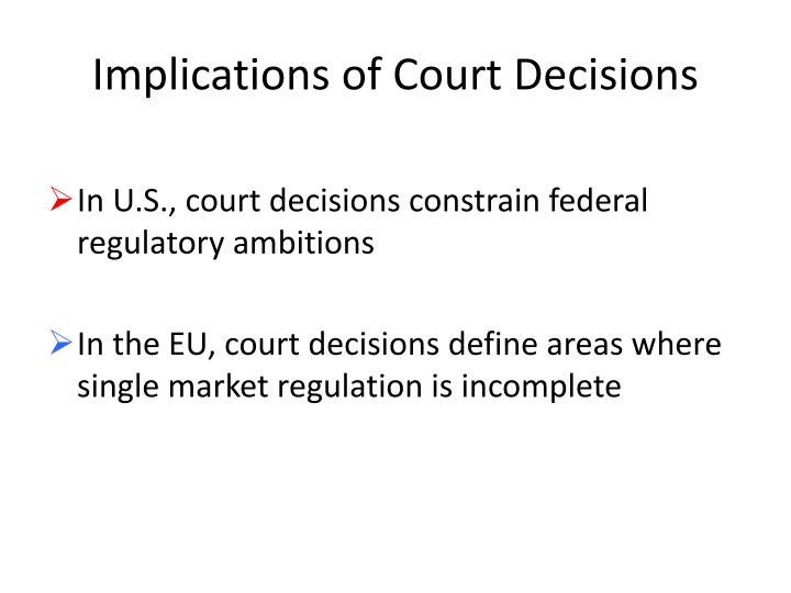 Implications of Court Decisions
