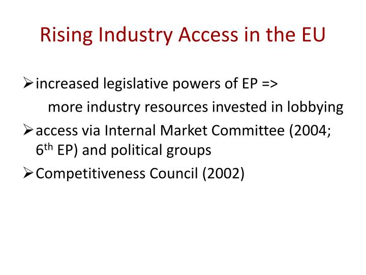 Rising Industry Access in the EU