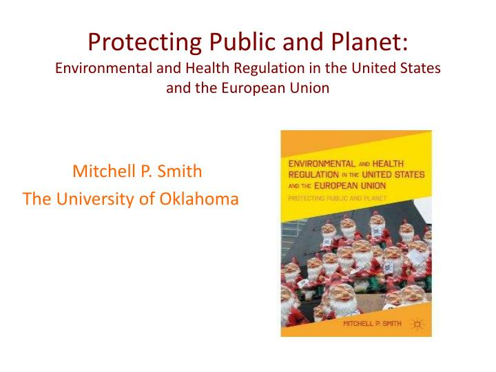 Protecting Public and Planet: