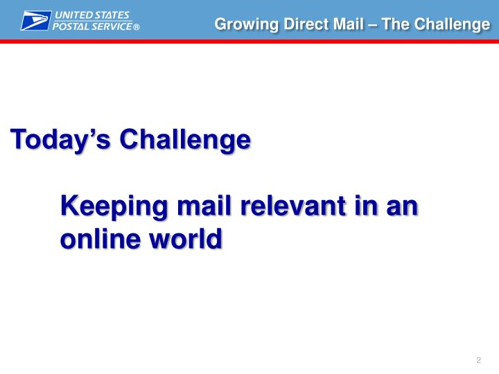 Growing Direct Mail – The Challenge